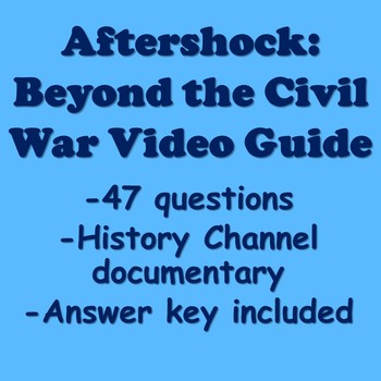 """Aftershock"" Beyond the Civil War Video Guide (Reconstruction)"