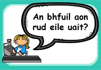 Ag Siopadóireacht Gaeilge Rólimirt & Worksheet Set (Irish Roleplay, Shopping)