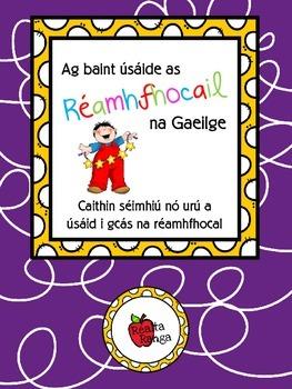Ag úsáid Réamhfhocail na Gaeilge // Using Prepositions in Irish