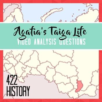 Agafia's Taiga Life Video Analysis