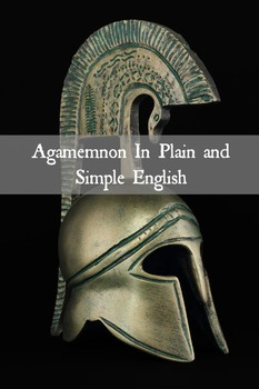 Agamemnon In Plain and Simple English