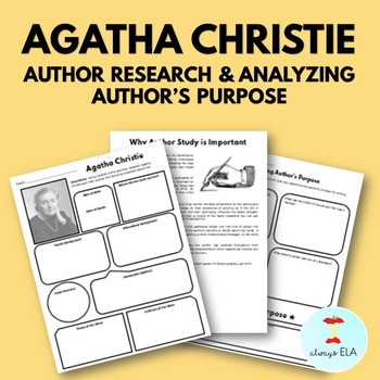 Agatha Christie - Author Study Worksheet, Author's Purpose, Author Research