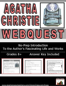 Agatha Christie, Queen of Crime: WebQuest of Life and Works (4 P., Ans. Key, $3)