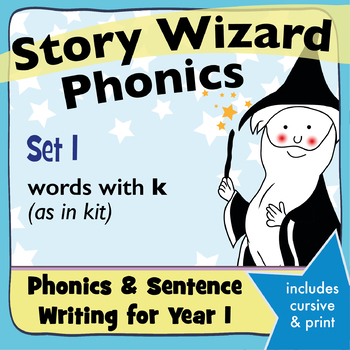 Age 4–6 Phonics & Sentences | Set 1: words with k (as in kit)