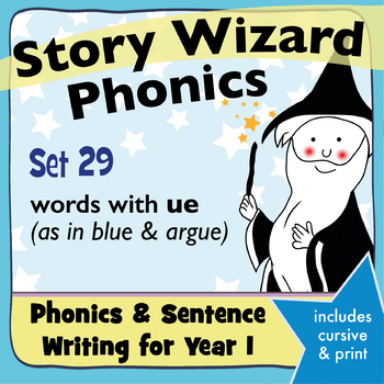 Age 4–6 Phonics & Sentences | Set 29: words with ue (as in blue & argue)