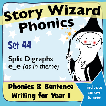 Age 4–6 Phonics & Sentences | Set 44: split digraphs e_e (as in theme)