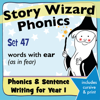 Age 4–6 Phonics & Sentences | Set 47: words with ear (as in fear)