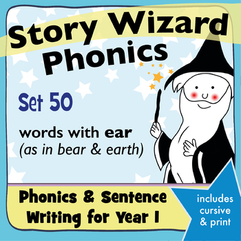 Age 4–6 Phonics & Sentences   Set 50: words with ear (as in bear & earth)