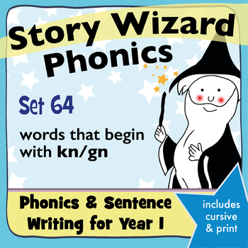 Age 4–6 Phonics & Sentences | Set 64: words that begin with kn/gn
