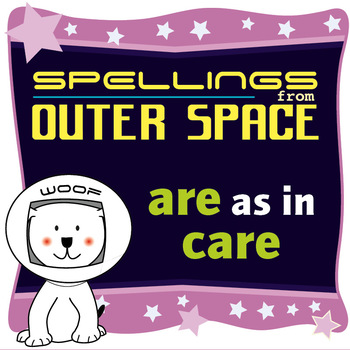 Age 4-6 Spellings: ARE as in CARE