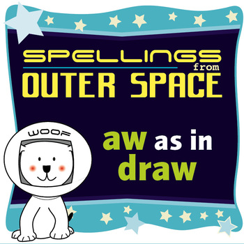 Age 4-6 Spellings: AW as in DRAW