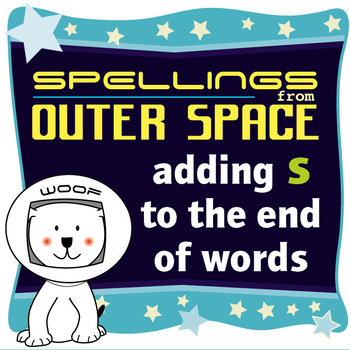 Age 4-6 Spellings: Adding S to the end of words