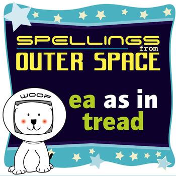 Age 4-6 Spellings: EA as in TREAD