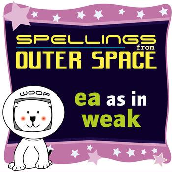 Age 4-6 Spellings: EA as in WEAK