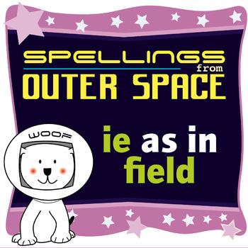 Age 4-6 Spellings: IE as in FIELD