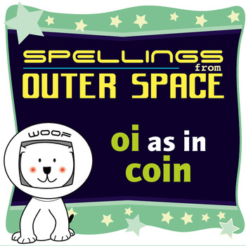Age 4-6 Spellings: OI as in COIN