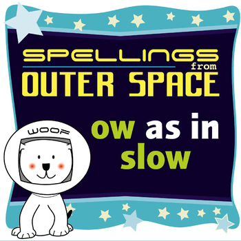 Age 4-6 Spellings: OW as in SLOW