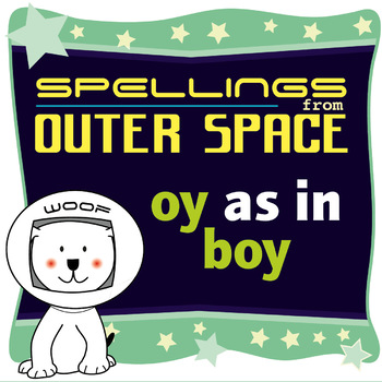 Age 4-6 Spellings: OY as in BOY