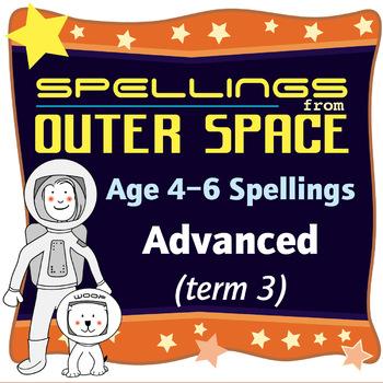 Age 4-6 Spellings: Term 3: Advanced