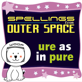 Age 4-6 Spellings: URE as in PURE
