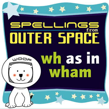 Age 4-6 Spellings: WH as in WHAM