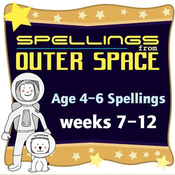Age 4-6 Spellings: Weeks 7-12