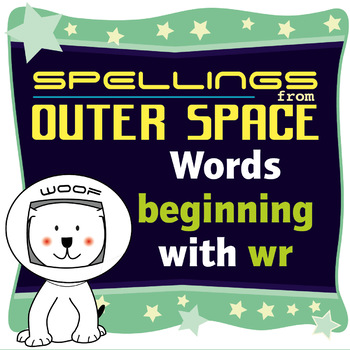 Age 4-6 Spellings: Words beginning with WR