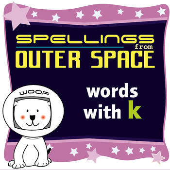 Age 4-6 Spellings: Words with K