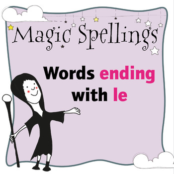 Age 5-6 Magic Spellings: Set 70 Words that end with LE