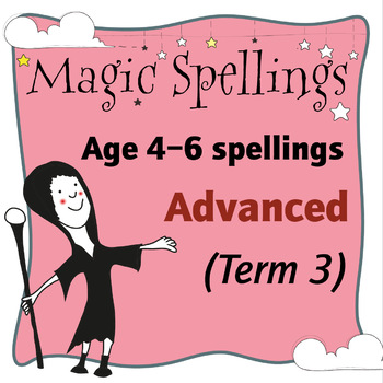Age 5-6 Magic Spellings: Term 3