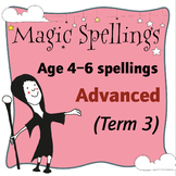 Age 5-6 Magic Spellings: Term 3