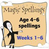 Age 5-6 Magic Spellings: Weeks 1–6