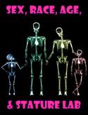 Age, Gender, Race, Stature Lab