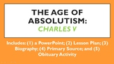 Age of Absolutism: Charles V, Holy Roman Emperor (a.k.a. Charles I of Spain)