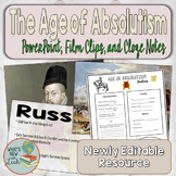 Age of Absolutism PowerPoint with Film Links and Cloze Notes
