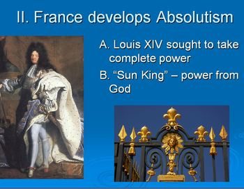 Age of Absolutism and King Louis XIV Lesson Plan: Article, PPT, and Quiz