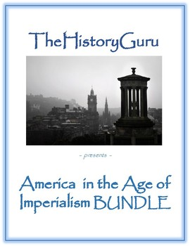 American Imperialism Unit BUNDLE (Spanish-American War, Panama Canal)
