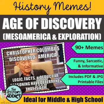 Age of Discovery (Mesoamerica & Exploration) Themed Classroom Poster Set (Memes)