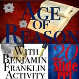 Age of Enlightenment & Benjamin Franklin Introductory PowerPoint
