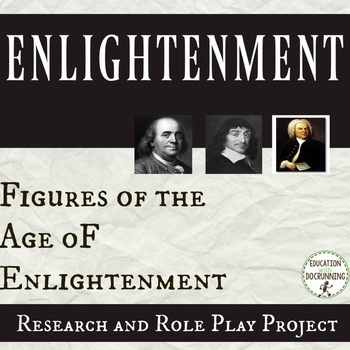 Enlightenment Research and Role Play Project on the Figures