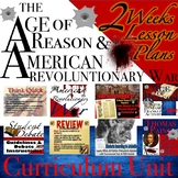Age of Reason & American Revolutionary War Curriculum Unit