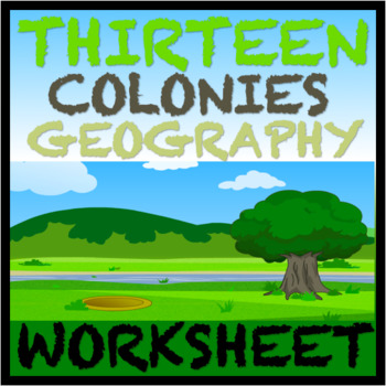 13 Colonies Geography Activity Worksheet  (CCLS)
