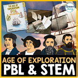 Age of Exploration | Early Explorers | STEM and PBL Activities