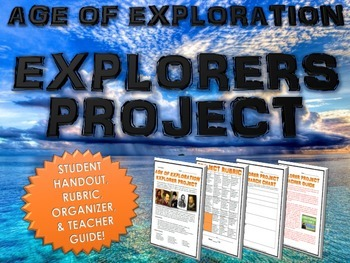 Age of Exploration / European Explorers - Research Project with Rubric