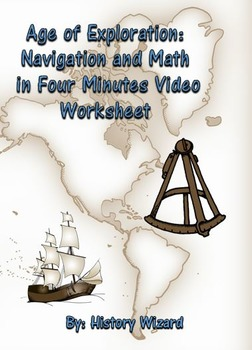 Age of Exploration: Navigation and Math in Four Minutes Video Worksheet