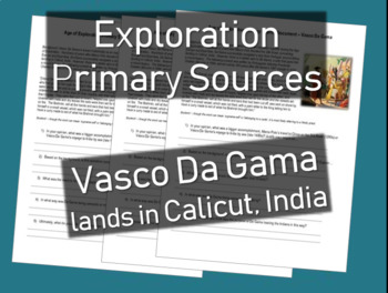 Age of Exploration Primary Source - Da Gama lands in India (w guiding questions)