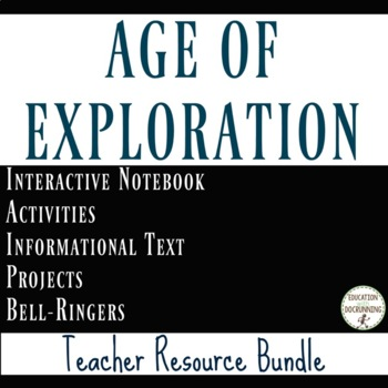 Age of Exploration Notes Activities Projects Teacher Resou