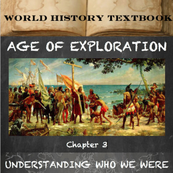 age of exploration textbook chapter by understanding who we were age of exploration textbook chapter