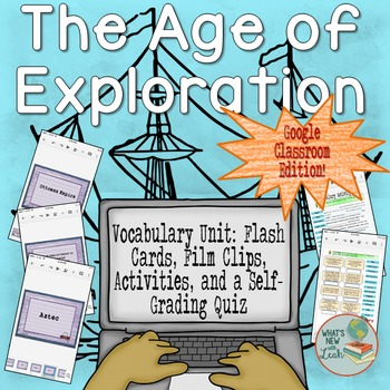 Age of Exploration Vocabulary Unit for Google Classroom and OneDrive
