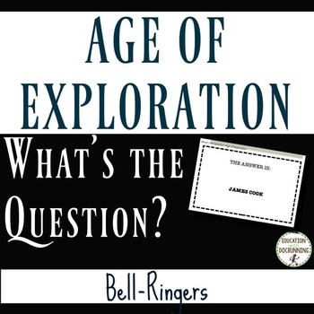 Age of Exploration What's the Question Bell-Ringers for Ag